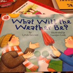 I think this book would be a good one to have available for students to read in the classroom while we covered a unit about wetaher. KR