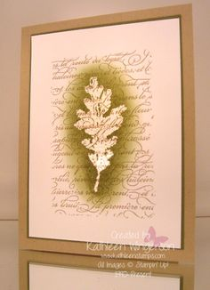 Stampin' Up! Gently Falling and En Francais; Whisper White, Crumb Cake and Always Artichoke card stocks; Crumb Cake, Always Artichoke and VersaMark ink pads; Clear Embossing powder; Heat tool; and Sponge Daubers.