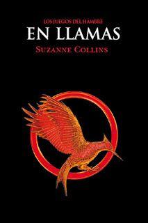 Ragnaria entre páginas: 2. En Llamas - Suzanne Collins.