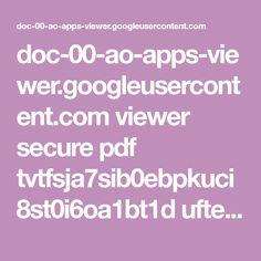 doc-00-ao-apps-viewer.googleusercontent.com viewer secure pdf tvtfsja7sib0ebpkuci8st0i6oa1bt1d uftedrhn6f55a3savlkorrfkl4iveh5q 1520228850000 drive 01144511616318000472 ACFrOgDp4SUMKkaaGoiiF6pIqmsATIvc1i_nbaoqkbAXvpf41zNE-i1L_g-zGS6H8b46F9KRuUNnOrQsQJRwktksdt6xc5IYHZATq9Rd8gyLLAIdH41w7C7UXPxyXrg=?print=true&nonce=p1pt606s1omma&user=01144511616318000472&hash=uj223lbh8ua0ud0m8e8o4u0jfdoqh39f
