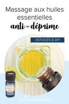 Comment fabriquer une antidote à base d'huile essentielle contre la déprime ? Mes conseils & astuces d'aromathérapie. Gaia, Antidote, Boutique, Natural Beauty, Nature, Essential Oils Guide, Massage Oil, Tips, Naturaleza