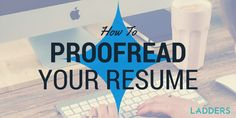 Should you proofread your resume backwards?