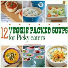 12 Veggie Packed Soups for kids