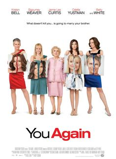 You Again is a 2010 American comedy film directed by Andy Fickman and written by Moe Jelline. The film stars Kristen Bell, Jamie Lee Curtis, Sigourney Weaver, Odette Yustman and Betty White. The film was released September 24, 2010, and on Blu-ray and DVD on February 8, 2011.