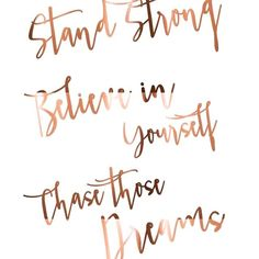 Quote Print // Stand strong // Believe in yourself // Chase those dreams // Girl boss poster // Office decor // Art // copper Stand strong. Believe in yourself. Chase those dreams. Believe in yourself. Chase those dreams. Quotes Dream, Quotes To Live By, Change Quotes, The Words, Positive Quotes, Motivational Quotes, Inspirational Quotes, Positive Mind, Positive Vibes