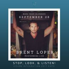 It's official! Brent Loper will be performing LIVE at the Stop Look & Listen! 2017 Expo on September 28!   Mark your calendar to attend the best and brightest audio/visual and lighting industry event! #professional #network #entertainment #AV #lighting #expo #BrentLoper #SoMobile
