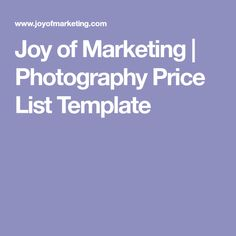 Joy of Marketing | Photography Price List Template