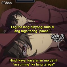 Anime Qoutes, Anime Meme, Book Quotes, Me Quotes, Filipino Memes, Patama Quotes, Tagalog Quotes, Hugot Quotes, Minecraft Stuff