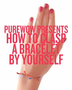 We're going to let you in on a little secret for getting your bracelet fastened without all the frustration.
