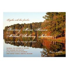 Shop Fall Autumn Trees Leaves Lake Wedding Invitations created by CountryWeddings. Personalize it with photos & text or purchase as is! Wedding Invitations Online, Country Wedding Invitations, Invites, Wedding Stationary, Autumn Lake, Autumn Trees, Wedding Reception Timeline, Wedding Ideas, Trendy Wedding