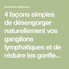 4 façons simples dedésengorger naturellement vos ganglions lymphatiques et de réduire les gonflementsrapidement - Santé Nutrition
