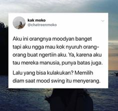 quotes indonesia Trendy home screen iphone layout 30 ideas Quotes For Book Lovers, All Quotes, Jokes Quotes, Tweet Quotes, People Quotes, Mood Quotes, Life Quotes, Quotes Lucu, Cinta Quotes