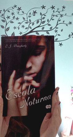 Escola Noturna - Volume 1 - Livros de Romance - C.J. Daugherty