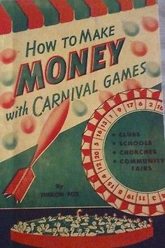 awesome How to Make Money with Carnival Games by Fox Theron [Paperback] - For Sale Check more at http://shipperscentral.com/wp/product/how-to-make-money-with-carnival-games-by-fox-theron-paperback-for-sale/