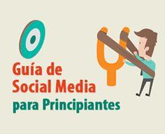 Guía de Social Media para principiantes