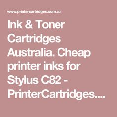 Ink & Toner Cartridges Australia. Cheap printer inks for Stylus C82 - PrinterCartridges.com.au