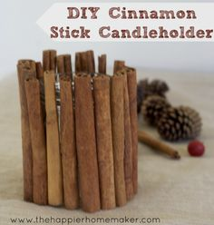 Cinnamon stick candleholder