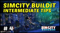 INTERMEDIATE TIPS & TRICKS - SimCity Build It iOS, iPhone & Android  - Ep4