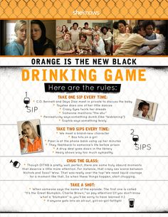 Orange is the New Black drinking game