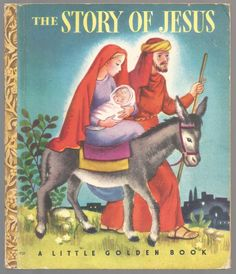 Vintage Children's 1940's Little Golden Book ~ THE STORY OF JESUS