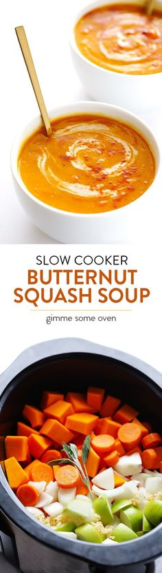 Let your crock pot do all of the work with this easy and super-delicious Slow Cooker Butternut Squash Soup!   gimmesomeoven.com