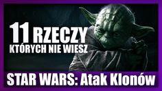 11 rzeczy, których nie wiesz - STAR WARS: Atak Klonów! | Dafuq