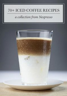 With flavor combinations like Iced Coffee with Red Fruit and Raspberry, Iced Cardamom Macchiato, and Frozen Espresso, you're sure to find a coffee creation worth savoring with these 70+ iced coffee recipes from Nespresso.