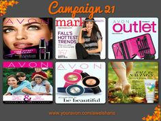 Everything Campaign 21 Shop Online Dates: 9/19/15-10/2/15 Shop www.youravon.com/awelshans #avon #campaign21 #brochure #fall #beauthforapurpose