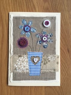 Applique Vase of Flowers – Gift – Greeting Card A hand-embroidered gift card. Embroidery Cards, Free Motion Embroidery, Embroidery Stitches, Fabric Cards, Fabric Postcards, Handmade Greetings, Greeting Cards Handmade, Freehand Machine Embroidery, Sewing Cards