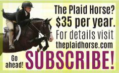 The Plaid Horse Subscriptions www.ThePlaidHorse.com