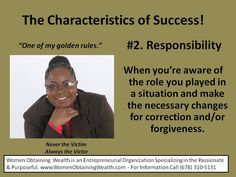 Women Obtaining Wealth's Blog Pic Post on the characteristics of success #2. We serve the passionate and purposeful!