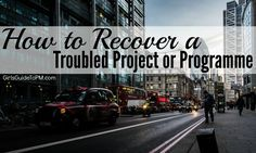 HOW TO RECOVER A TROUBLED PROGRAMME