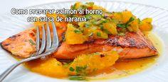 Como preparar salmón al horno  con salsa de naranja