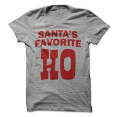 126e1af65 Santa's Favorite Ho #holidayshirts #christmastees #christmas #thanksgiving  Buy trending Christmas t-
