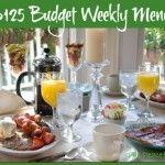$125 Budget Weekly Menu--The Peaceful Mom