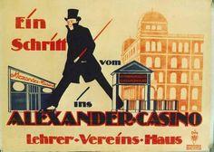 Ein Schritt vom [Bahnhof] Untergrundbahn Alexander-Platz ins Alexander-Casino Lehrer-Vereins-Haus,  Variete Zirkus Kabarett, 1920