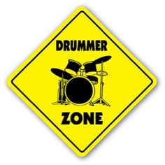 DRUM BUM: POSTERS: SIGNS: Drummer Zone Sign - That's right folks, this is the official drummer zone. Designated for those of the 'percussion persuasion', this fun drum sign aptly signifies this special area as one particularly for drummers.   http://store.drumbum.com/skuSI-4.html