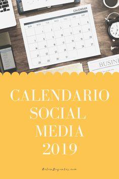 Calendario Social Media 2019 Social Media, Blog, Socialism, Social Networks, Calendar, Blogging, Social Media Tips