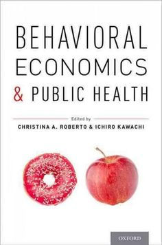 Behavioral economics has potential to offer novel solutions to some of today's most pressing public health problems: How do we persuade people to eat healthy and lose weight? How can health profession