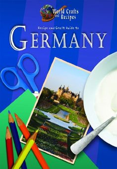 Recipe and Craft Guide to Germany (World Crafts and Recipes) by Julia Harms,http://www.amazon.com/dp/1612283004/ref=cm_sw_r_pi_dp_ArB3sb1E5AAS4KPE