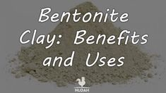 bentonite clay featured