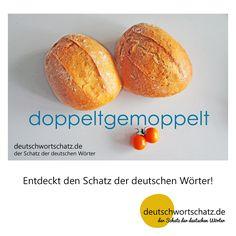 doppeltgemoppelt - deutschwortschatz.de / der Schatz der deutschen Wörter