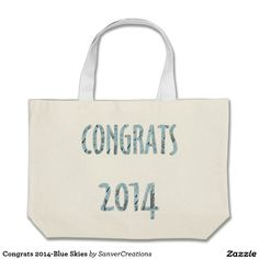 Congrats 2014-Blue Skies Tote Bags