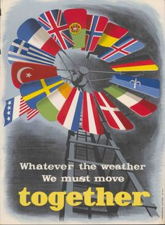 Poster by NATO, 1950, encouraging the nations of Europe to cooperate. The Americans, through NATO and the Marshall Plan, invested quite a bit of energy and resources into both breaking down divisions between European nations and supporting their economies. Of course, this was not done out of pure altruism – support from the Americans helped to ward off the spread of communism