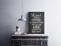 """""""Lord Give Me Coffee To Change The Things That I Can, and Wine, To Accept The Things That I Can't""""<br />Temos quadros com moldura e vidro protetor e placas decorativas em MDF.<br />Visite nossa loja e conheça nossos diversos modelos.<br />Loja virtual: www.arteemposter.com.br<br />Facebook: fb.com/arteemposter<br />Instagram: instagram.com/rogergon1975<br />#placa #adesivo #poster #quadro #vidro #parede #moldura"""