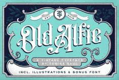 Old Alfie Font + Extras by Tobias Saul on @creativemarket