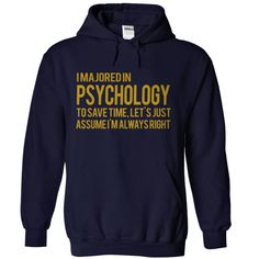 cool Majored in Psychology - Best price