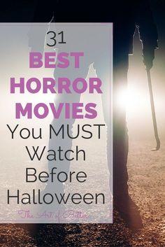 No purist pretense here! 31 Best Horror Movies You MUST Watch Before Halloween…