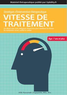 VITESSE DE TRAITEMENT | Stratégies d'intervention thérapeutique