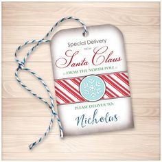 Printable Special Delivery from Santa Claus (from the North Pole) - Personalized Gift Tags - Editable PDF